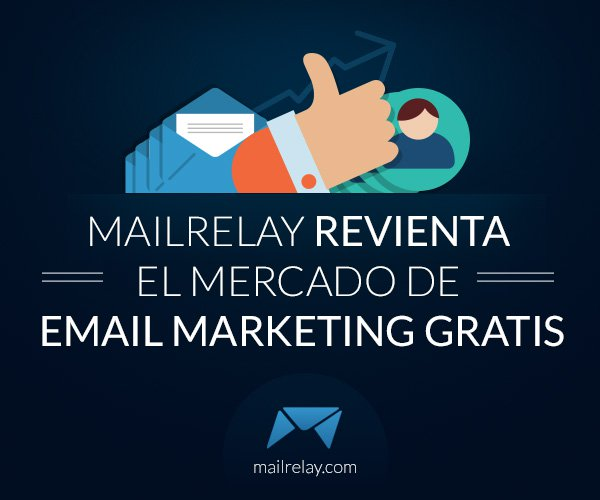 mailrelay reventando el email marketing gratuito